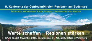 WERTE SCHAFFEN  –  REGIONEN STÄRKEN: 8. Konferenz der gentechnikfreien Regionen am Bodensee @ Vorarlberg